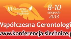 """III Konferencja Naukowo-Szkoleniowa """"SIECHNICKA JESIEŃ NAUKOWA"""""""