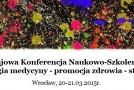 """II Krajowa Konferencja Naukowo-Szkoleniowa """"Socjologia medycyny – promocja zdrowia – starzenie"""""""
