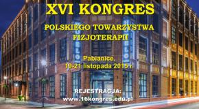"""XVI Międzynarodowy Kongres PTF """"Fizjoterapia Dziś i Jutro"""""""