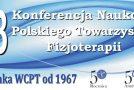 XIII Konferencja i Kongres Polskiego Towarzystwa Fizjoterapii