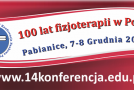 """14. Konferencja Naukowa PTF pt. """"Perspektywy Rozwoju Fizjoterapii"""""""